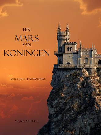 Морган Райс, Een Mars Van Koningen
