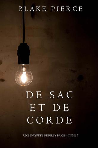 Блейк Пирс, De Sac et de Corde