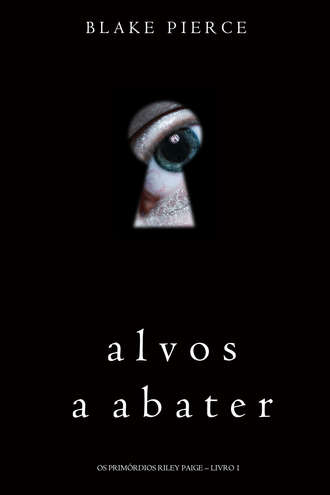 Блейк Пирс, Alvos a Abater