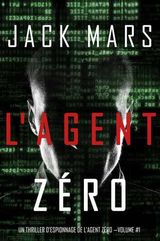 Джек Марс, L'Agent Zéro