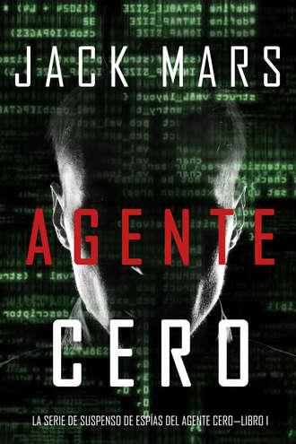 Джек Марс, Agente Cero