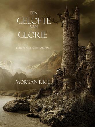 Морган Райс, Een Gelofte Van Glorie