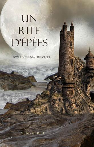 Morgan Rice, Un Rite D'Epées