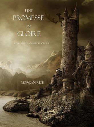 Morgan Rice, Une Promesse De Gloire