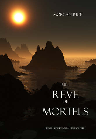 Morgan Rice, Un Reve de Mortels