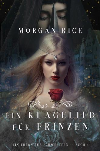 Морган Райс, Ein Klagelied für die Prinzessin