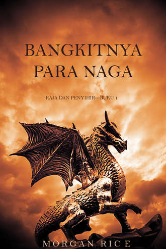 Морган Райс, Bangkitnya Para Naga