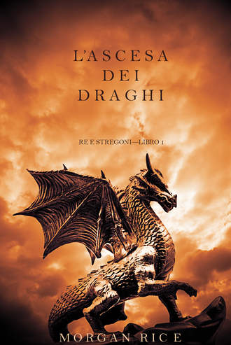 Morgan Rice, L'ascesa dei Draghi