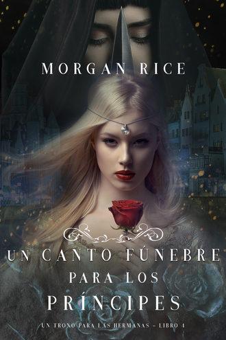 Морган Райс, Un Canto Fúnebre para Los Príncipes