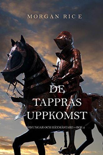 Морган Райс, De Tappras Uppkomst
