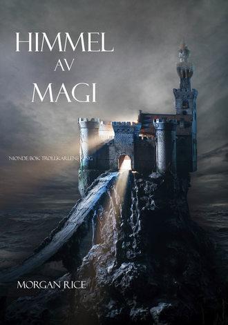 Morgan Rice, Himmel Av Magi
