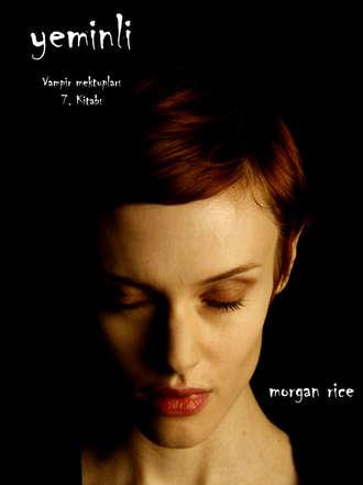 Morgan Rice, Yeminli
