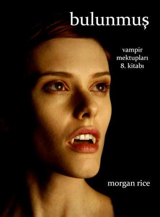 Morgan Rice, Bulunmuş