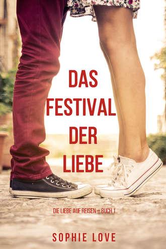 Sophie Love, Das Festival der Liebe