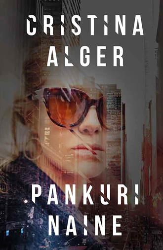 Cristina Alger, Pankuri naine