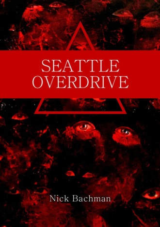 Nick Bachman, Seattle Overdrive
