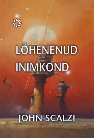 """John Scalzi, Lõhenenud inimkond. Sari """"Sündmuste horisont"""""""