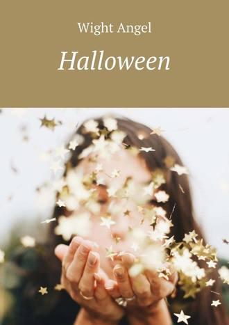 Wight Angel, Halloween