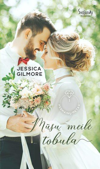Jessica Gilmore, Mūsų meilė tobula. Pirma knyga