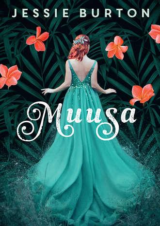 Jessie Burton, Muusa