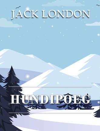 Jack London, Hundipoeg