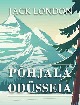 Jack London, Põhjala odüsseia