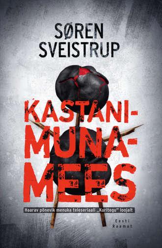 Søren Sveistrup, Kastanimunamees