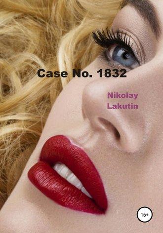 Nikolay Lakutin, Case No. 1832