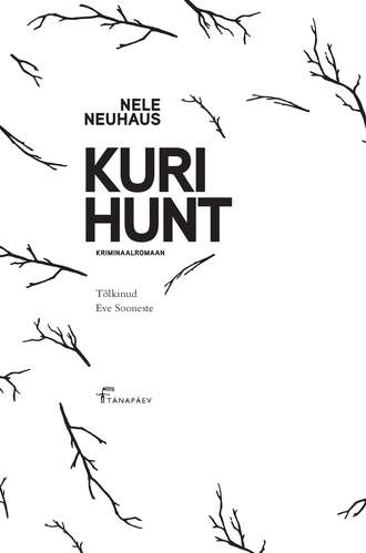 Nele Neuhaus, Kuri hunt