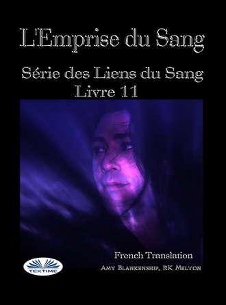 Amy Blankenship, L'Emprise Du Sang