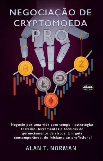 Alan T. Norman, Negociação De Cryptomoeda Pró