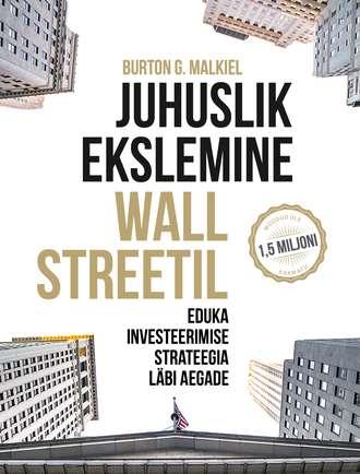Burton G. Malkiel, Juhuslik ekslemine Wall Streetil