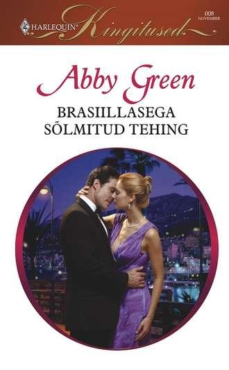 ABBY GREEN, Brasiillasega sõlmitud tehing