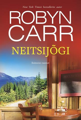 Robyn Carr, Neitsijõgi. Esimene raamat