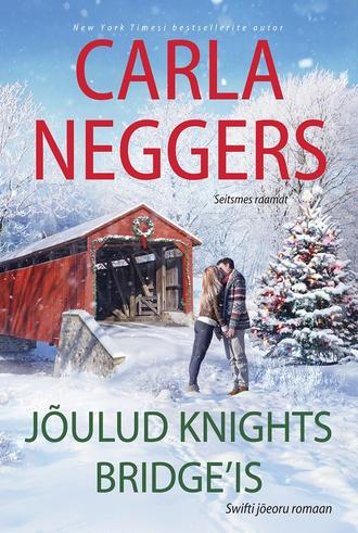 Carla Neggers, Jõulud Knights Bridge'is. Seitsmes raamat