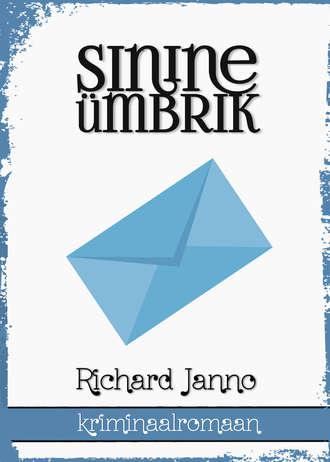 Richard Janno, Sinine ümbrik