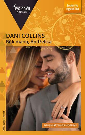 Dani Collins, Būk mano, Andželika