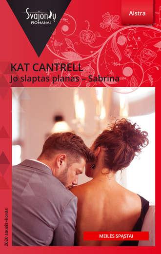Kat Cantrell, Jo slaptas planas – Sabrina