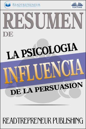 Readtrepreneur Publishing, Resumen De Influencia