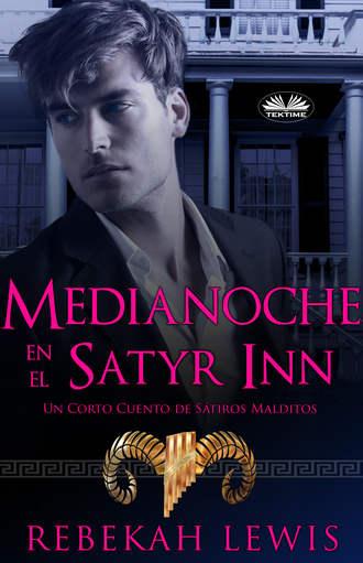 Rebekah Lewis, Medianoche En El Satyr Inn