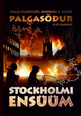 Калле Кландорф, Palgasõdur. 5. raamat. Stockholmi ensüüm