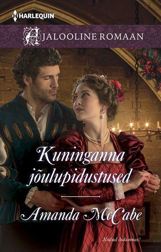 Amanda McCabe, Kuninganna jõulupidustused