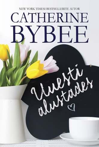 Catherine Bybee, Uuesti alustades