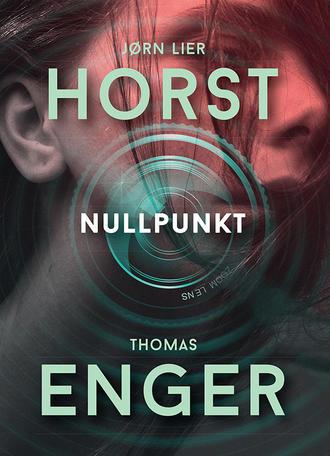 Thomas Enger, Jørn Lier Horst, Nullpunkt