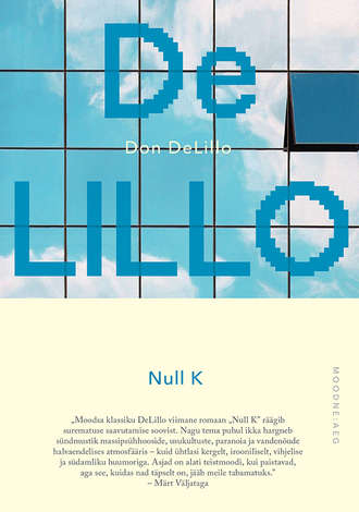 Don DeLillo, Null K