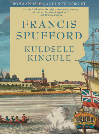 Francis Spufford, Kuldsele kingule