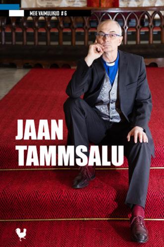 Jaan Tammsalu, Toimetaja: Margit Arndt-Kalju, Jaan Tammsalu