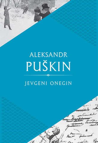 Aleksandr Puškin, Jevgeni Onegin