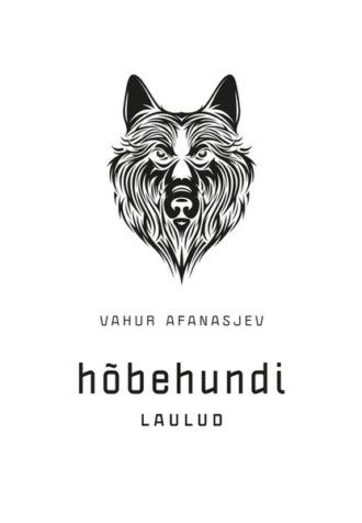 Vahur Afanasjev, Hõbehundi laulud