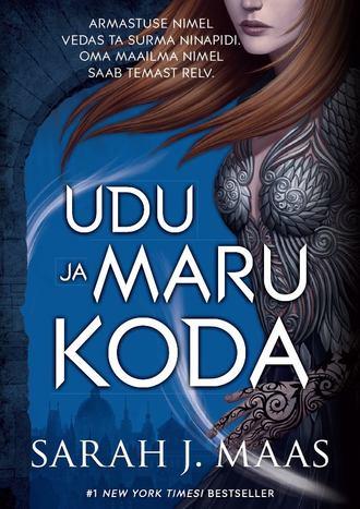 Sarah Maas, Rooside ja Okaste Koda 2: Udu ja Maru Koda